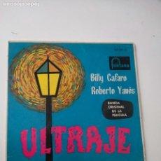 Discos de vinilo: ULTRAJE BILLY CAFARO Y ROBERTO YANES - 1962 ESPAÑA. Lote 287386018