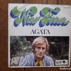 Discos de vinilo: NINO FERRER - ÁGATA + DONNA ROSA. Lote 287391133
