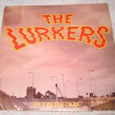 Discos de vinilo: THE LURKERS - OUT IN THE DARK - BEGGARS BANQUET 1979 - UK - EX. Lote 287433438