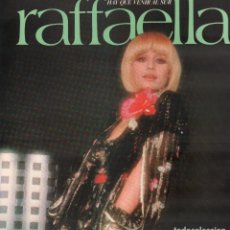 Disques de vinyle: RAFFAELLA - HAY QUE VENIR AL SUR / LP CBS 1978 / CONTIENE ENCARTE / BUEN ESTADO RF-10252. Lote 287440578