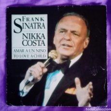 """Discos de vinilo: 1982 ANTIGUO VINILO 7""""45 RPM SINGLE. FRANK SINATRA. NIKKA COSTA. TO LOVE A CHILD - AMAR A UN NIÑO.... Lote 287445078"""
