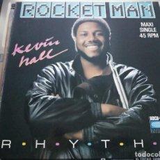 "Discos de vinilo: KEVIN HALL – ROCKET MAN / RHYTHM.1986. MAX MUSIC – MAX 169. 12"", NUEVO. MINT / NEAR MINT. Lote 287465078"
