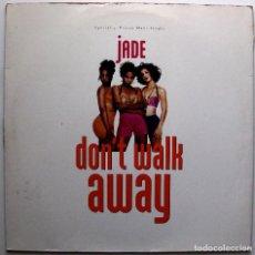 Discos de vinilo: JADE - DON'T WALK AWAY - MAXI GIANT RECORDS 1992 USA BPY. Lote 287495468