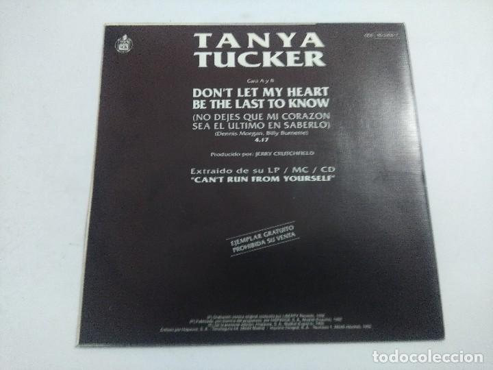 Discos de vinilo: SINGLE/TANYA TUCKER/DONT LET MY HEART. - Foto 3 - 287497998