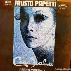 Disques de vinyle: FAUSTO PAPETTI - CIAO ITALIA - I REMEMBER Nº 7. Lote 287538803