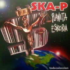 Disques de vinyle: 2LP SKA-P PLANETA ESKORIA VINILO SPANISH SKA. Lote 287549958