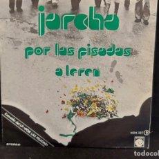 Discos de vinilo: JARCHA / POR LAS PISADAS - A LEREN / SINGLE - NOVOLA-1978 / MBC. ***/***. Lote 287565893