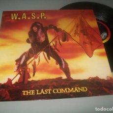 Discos de vinilo: W.A.S.P. - THE LAST COMMAND ..LP DE EMI -1985 DE CAPITOL - EDICION ORIGINAL U.K - MUY BUEN ESTADO.. Lote 287567553