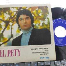Discos de vinilo: EL PETY EP QUISIERA OLVIDARTE + 3 1970. Lote 287579218