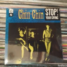 Discos de vinilo: CHIN-CHIN–STOP! YOUR CRYING . SINGLE VINILO PRECINTADO. INCLUYE PÓSTER.. Lote 287579848