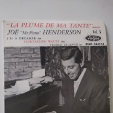 Discos de vinilo: JOE MR PIANO HENDERSON LA PLUME DE MA TANTE. Lote 287581978