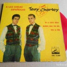 Discos de vinilo: TONY AND CHARLEY, EP, A LAS CHICAS ESPAÑOLAS + 3, AÑO 1961. Lote 287593923