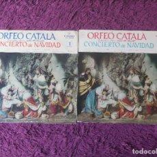 Discos de vinilo: ORFEÓ CATALÀ, MTRO. LUIS Mª MILLET – CONCIERTO DE NAVIDAD , 2 X VINYL, LP VOL. 1 Y 2. Lote 287594558