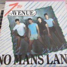 "Discos de vinilo: 7TH AVENUE* – NO MANS LAND.1986. RECORD SHACK RECORDS – SOHOT 67 . 12"". NUEVO. MINT / NEAR MINT. Lote 287609163"