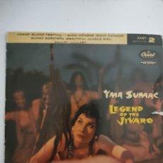 Discos de vinilo: YMA SUMAC (EP) LEYENDA DEL JIBARO (PARTE 2) - CAPITOL 1958 - LEGEND OF THE JIVARO. Lote 287645468