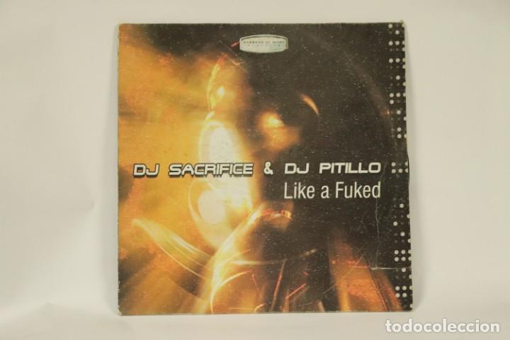 VINILO DJ SACRIFICE & DJ PITILLO LIKE A FUKED (Música - Discos - Singles Vinilo - Techno, Trance y House)