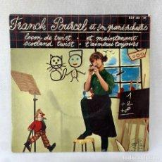 Discos de vinilo: EP FRANCK POURCEL ET SON GRAND ORCHESTRE - ET MAINTENANT - FRANCIA. Lote 287697053