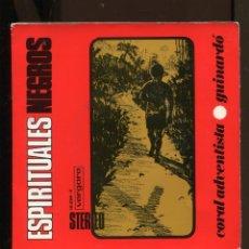 Discos de vinilo: CORAL ADVENTISTA DEL GUINARDÓ. CANTOS NEGROS ESPIRITUALES. EP. VERGARA 1968. Lote 287719768