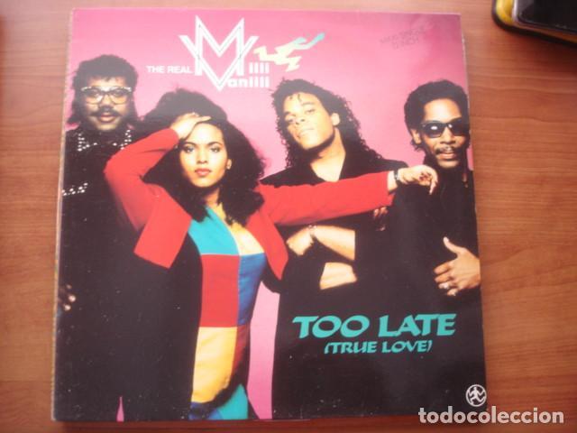 THE REAL MILLI VANILLI TOO LATE (TRUE LOVE) (Música - Discos de Vinilo - Maxi Singles - Rap / Hip Hop)