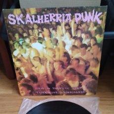 Discos de vinilo: VINILO VARIOUS – SKALHERRIA PUNK. ED 1986.. Lote 287727383