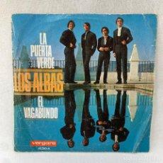 Discos de vinilo: SINGLE LOS ALBAS - LA PUERTA VERDE / EL VAGABUNDO - ESPAÑA - AÑO 1968. Lote 287730113