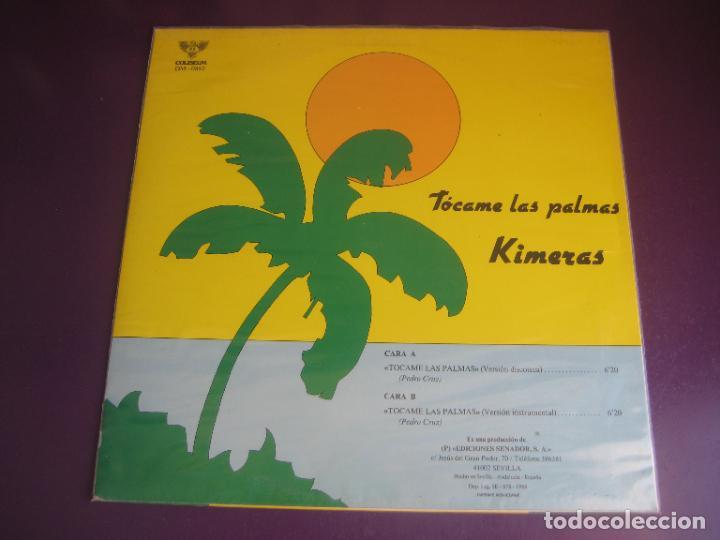 Discos de vinilo: KIMERAS - TOCAME LAS PALMAS - MAXISINGLE SENADOR 1988 - RUMBAS GITANAS - SIN ESTRENAR - Foto 2 - 287734628