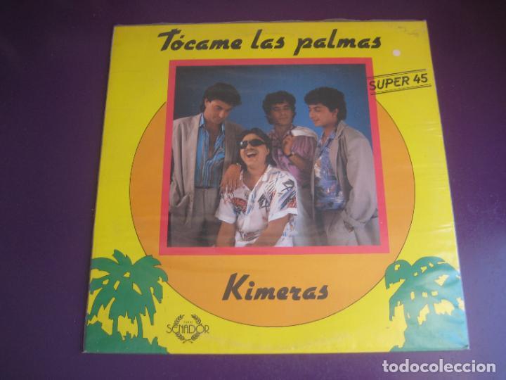 KIMERAS - TOCAME LAS PALMAS - MAXISINGLE SENADOR 1988 - RUMBAS GITANAS - SIN ESTRENAR (Música - Discos de Vinilo - Maxi Singles - Flamenco, Canción española y Cuplé)