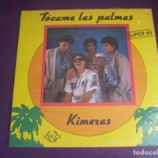 Discos de vinilo: KIMERAS - TOCAME LAS PALMAS - MAXISINGLE SENADOR 1988 - RUMBAS GITANAS - SIN ESTRENAR. Lote 287734628