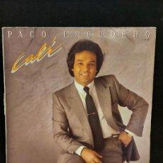 Discos de vinilo: PACO ESCUDERO / CALÍ / LP - ZAFIRO-1984 / MBC. ***/***. Lote 287735908