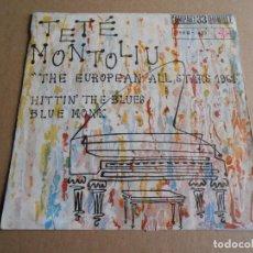 Discos de vinilo: TETE MONTOLIU - THE EUROPEAN ALL STARS 1961 -, EP, HITTIN´ THE BLUES + 1, AÑO 1962. Lote 287736553