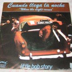 Discos de vinilo: LITTLE BOB STORY - CUANDO LLEGA LA NOCHE - CHISWICK 1978 - SPAIN - PROMO - EX!. Lote 287758393