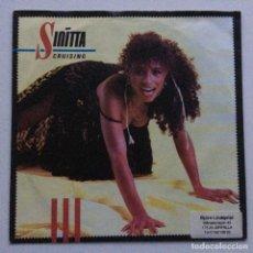 Discos de vinilo: SINITTA – CRUISING / CRUISING (INSTRUMENTAL), HOLANDA 1985. Lote 287760038