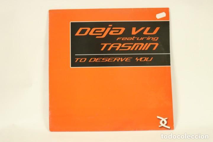 VINILO DEJA VU FT TASMIT - TO DESERVE YOU (Música - Discos de Vinilo - Maxi Singles - Techno, Trance y House)