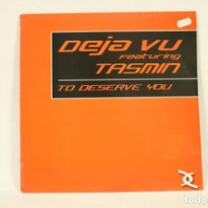 Discos de vinilo: VINILO DEJA VU FT TASMIT - TO DESERVE YOU. Lote 287776398