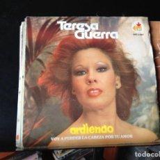 "Discos de vinilo: TERESA GUERRA - ARDIENDO / SINGLE 7"" 1980 SPAIN. NM/NM. Lote 287781573"