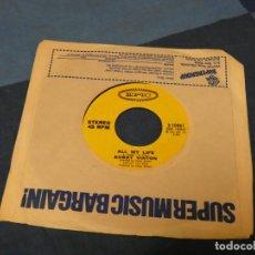 Discos de vinilo: BOXX129 SINGLE 7 PULGADAS USA ACEPTABLE BOBBY VINTON ALL MY LIFE SEALED WITH A KISS. Lote 287814903