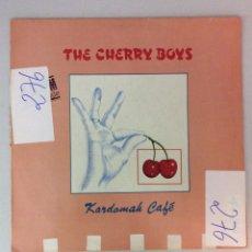 Discos de vinilo: THE CHERRY BOYS. KARDOMAH CAFÉ. Lote 287822888