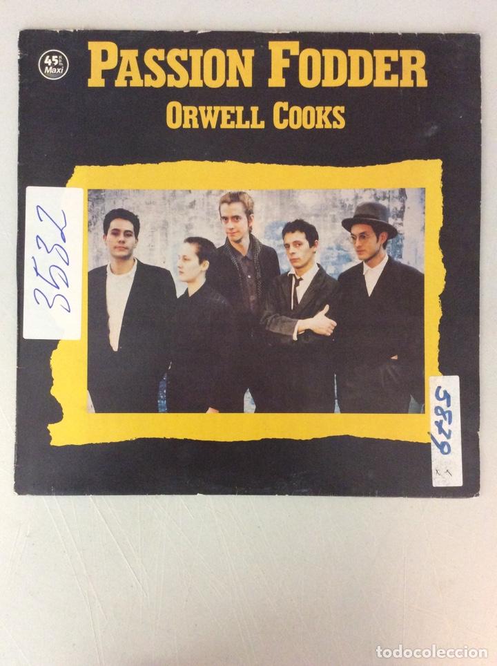PASSION FODDER. ORWELL COOKS (Música - Discos de Vinilo - Maxi Singles - Otros estilos)