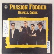 Discos de vinilo: PASSION FODDER. ORWELL COOKS. Lote 287824353