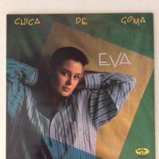 Discos de vinilo: CHICA DE GOMA. EVA. Lote 287824668