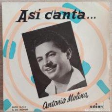 """Discos de vinilo: ASI CANTA... ANTONIO MOLINA / ODEÓN - DSOE 16013 / ACOMP. GUITARRA POR M. VÁZQUEZ """"SARASATE"""".. Lote 287828878"""