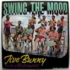 Discos de vinilo: JIVE BUNNY AND THE MASTERMIXERS - SWING THE MOOD - MAXI BOY RECORDS 1989 BPY. Lote 287828963