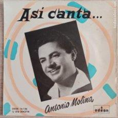 Discos de vinilo: ASI CANTA... ANTONIO MOLINA / ODEÓN - DSOE 16136 / ACOMP. ORQUESTA. DIR . MTRO. SOLANO. Lote 287829028