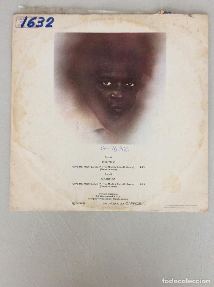Discos de vinilo: Philtrim & Sirarcusad. Give me you love (dame tu amor) ¡versión discoteca! - Foto 2 - 287837758