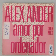 Discos de vinilo: ALEX ANDER AMOR POR ORDENADOR. Lote 287838673
