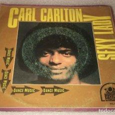Discos de vinilo: SINGLE CARL CARLTON - SEXY LADY - LET ME LOVE YOU 'TIL THE MORNING COMES -PEDIDO MINIMO 7€. Lote 287843168