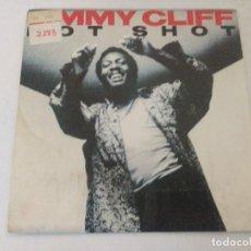 Discos de vinilo: SINGLE/JIMMY CLIFF/HOT SHOT/PROMOCIONAL.. Lote 287843383