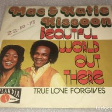 Discos de vinilo: SINGLE PROM. MAC AND KATIE KISSOON - BEAUTIFUL WORLD OUT THERE - TRUE LOVE FORGIVES -PED. MINIMO 7€. Lote 287846848