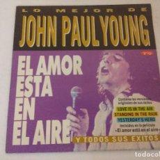 Discos de vinilo: SINGLE/LO MEJOR DE JOHN PAUL YOUNG/EL AMOR ESTA EN EL AIRE/PROMOCIONAL.. Lote 287851018