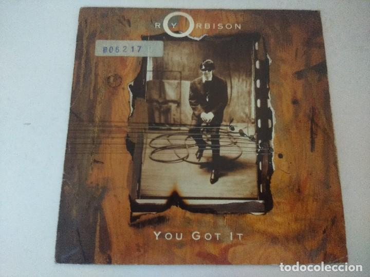 SINGLE/ROY ORBISON/YOU GOT IT. (Música - Discos - Singles Vinilo - Jazz, Jazz-Rock, Blues y R&B)